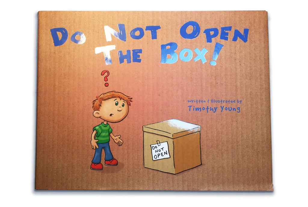 "The cover from author/illustrator Timothy Young's ""Do Not Open The Box"" showing the spot gloss"